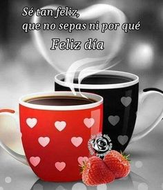 Desayuno Romantico Ideas, Mugs, Coffee, Tableware, Home, Coffee Mornings, Cute Good Morning Pictures, Happy Day, Be Nice