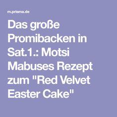 """Das große Promibacken in Sat.1.: Motsi Mabuses Rezept zum """"Red Velvet Easter Cake"""""""