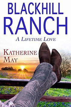Blackhill Ranch: A Lifetime Love by Katherine May http://www.amazon.com/dp/B00MD0VW84/ref=cm_sw_r_pi_dp_3JSxvb1MAQZH5
