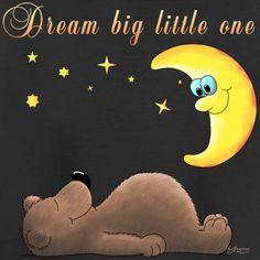 Dream big little one . nice comic cartoon for babys Big Little, Comics Und Cartoons, Baby T Shirts, Baby Accessoires, Dream Big, Tweety, Snoopy, Teddy Bear, Babys