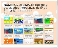 """""""16 Juegos y actividades interactivas para el estudio de los NÚMEROS DECIMALES en 5º de Primaria"""" Decimal, App, Ideas, Interactive Activities, Learning Numbers, Maths Area, Math Games, Teaching Resources, Apps"""