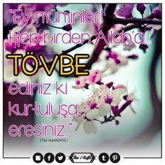 """""""Ey müminler! Hep birden Allah'a (c.c) TÖVBE ediniz ki kurtuluşa eresiniz."""" [Nur Suresi 24/31]     #mümin #müslüman #tövbe #istiğfar #kurtuluş #ayetler #türkiye #istanbul #rize #trabzon #üsküdar #eyüpsultan #ilmisuffa"""