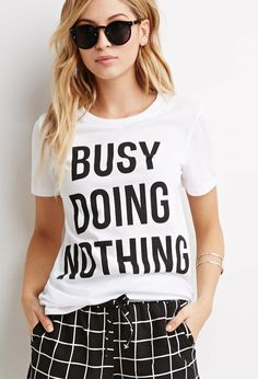 Busy Doing Nothing Tee - Tops - Graphic Tees - 2000161359 - Forever 21 EU English