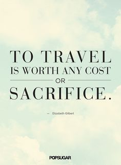 Best Travel Quotes | POPSUGAR Smart Living