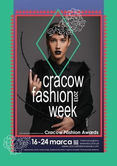 FASHION EVENTS (POLAND) - Cracow Fashion Week (16 - 24 March 2013):  http://www.fashionstudiomagazine.com/2013/03/fashion-events-krakow.html