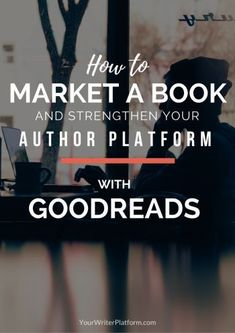 How to Market a Book and Are you using Goodreads for y marketing efforts? If not read this post on how to market your book with Goodreads Fiction Writing, Writing Advice, Writing Resources, Writing A Book, Writing Ideas, Writing Help, Writing Services, Writing Inspiration, Print On Demand