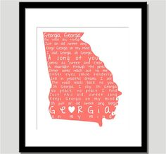 Love this print! It has the lyrics of #Georgia On My Mind printed in the state.