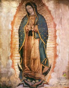 Copia digital de la pintura original de la Virgen de Guadalupe, en el Sagrado Ayate de Juan Diego