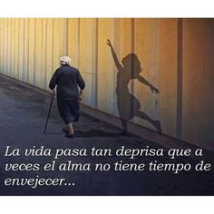 Life passes so quickly that at your soul doesn't have time to grow old! ------------------ #latinadivinacom #latinadivina #fitnesslifestyle #fitlatina #gimnasio #sisepuede #yopuedo #emprendedora #motivacion #inspiracion #exito #seguimos #valiente #mompreneur #womanpower #changeyourlife #weightlosstransformation #bajardepeso #perderpeso #comidasana #comesano #vivesano #vidasana #post