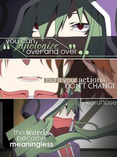"""""""you can apologize over and over but if your actions don't change, the words become meaningless..""""    Anime: Kagerou Project - Mekakucity Actors    © edited by Karunase    karunase.tumblr.com"""