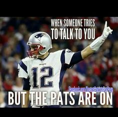 NO talking! Except to yell at zebras for all the PI's they've missed, holding calls they let slide, & then to celebrate each play! Patriots Memes, Nfl Memes, Patriots Fans, Football Memes, Sports Memes, Nfl Sports, Sports Baby, Best Football Team, National Football League