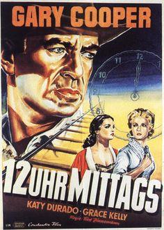 HIGH NOON (1952) - Gary Cooper - Thomas Mitchell - Lloyd Bridges - Katy Jurado - Grace Kelly - Hardy Kruger - Produced by Stanley Kramer - Directed by Fred Zinneman - United Artists - German movie poster.