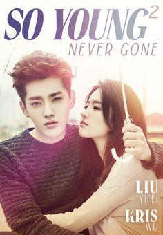 So Young 2: Never Gone starring Kris Wu & Liu Yifei