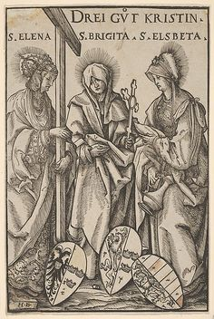 The Three Christian Heroines (Drei Gut Kristin), from Heroes and Heroines. At left, Saint Helena wearing the imperial crown and holding up a cross; at center, Saint Brigit holding a processional cross; at right, Saint Elisabeth with a stein. Below, three coats of arms. From a series of six woodcuts with Heroes and Heroines, each with three figures. Hans Burgkmair (German, Augsburg 1473–1531 Augsburg) Block cut by Jost de Negker (1480–1546)  1516 Woodcut; first state of three (Hollstein)