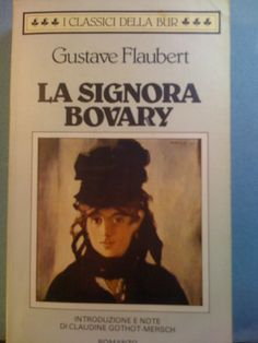 Gustave Flaubert - Madame Bovary ♥♥♥