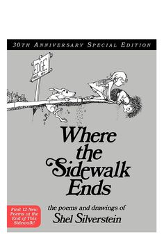 I loved this book as a kid and it still makes me happy to re-read these poems. Shel Silverstein's inimitable style was so freshly imaginative, made me think about the world very differently and taught some great moral lessons without being preachy.