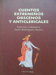 Dialectologia extremeña: Rodríguez Pastor, Juan
