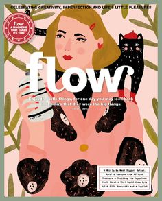 Flow - Magazine for Paper Lovers Magazine Shop, Magazine Art, Magazine Covers, Magazine Illustration, Love Illustration, Frankie Magazine, Positive Psychology, Positive News, Gift Quotes