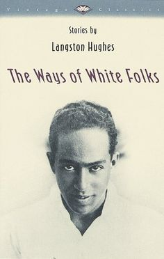 Love Langston Hughes. Some sad and some funny stories. Intellect runs through.  The Ways of White Folks by Langston Hughes