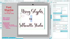 A simple step-by-step tutorial on how to access glyphs in Silhouette Studio to add swirls and swashes to your designs. This tutorial is filed on a mac but th...