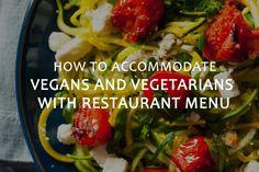 https://www.bonjourlife.com/accommodate-vegans-vegetarians-restaurant-menu/