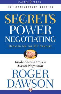 Secrets of Power Negotiating: 15th Anniversary Edition (bestseller)