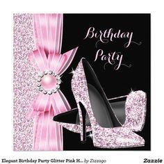 Shop Elegant Birthday Party Glitter Pink High Heels Invitation created by Zizzago. Pearl Birthday Party, Elegant Birthday Party, Gold Birthday, Birthday Woman, Birthday Party Invitations, 70th Birthday, Glitter High Heels, Pink High Heels, Sparkle Shoes