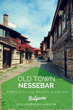 Old Town Nessebar, Bulgaria streets