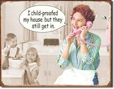 "Ephemera Childproofed House Vintage Sign Reproduction provides just the right accent for your home, business or any decorating project. Measures- 16""""W X 12-1/2""""H Has holes in corners for easy hangin"