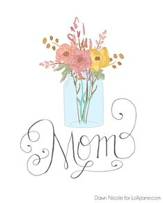 FREE Printable Hand-Lettered Mothers Day cards  By Dawn Nicole
