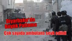 Diyarbakır'da büyük patlama yaşandı