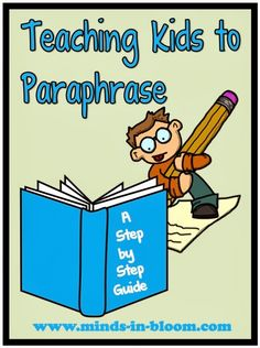 A great way of teaching kids not to plagiarize, is to teach them how to paraphrase. Here are some good teaching methods to teaching paraphrase to your students. Teaching Language Arts, Teaching Writing, Writing Activities, Teaching Kids, Teaching Resources, Teaching Cursive, Teaching Methods, Reading Workshop, Reading Skills