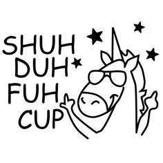 Shuh Duh Fuh Cup SVG Cut File Mug Design Tumbler design svg file for Cricut Silhouette Cut File T-Sh T Shirt Designs, Vinyl Designs, Mug Designs, Silhouette Cameo Projects, Silhouette Design, Silhouette Files, Disney Silhouette Art, Disney Silhouettes, Silhouette Curio