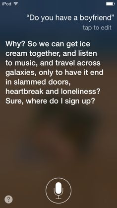 Omg I seen a youtube video what to ask Siri and it said to tell her this and this is what she said