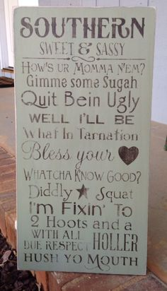 Southern Sweet & Sassy Rules handpainted and distressed wooden sign on Etsy, $50.00