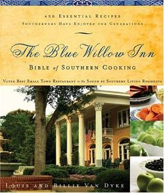 The Blue Willow Inn Bible of Southern Cooking: « LibraryUserGroup.com – The Library of Library User Group