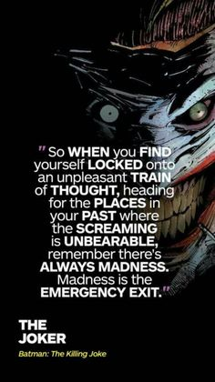 Image result for when your on a train of unpleasant thoughts joker quote