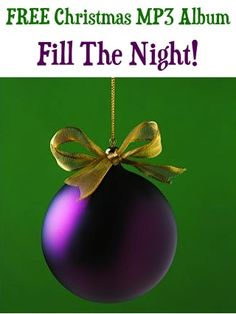FREE Christmas MP3 Album: Fill The Night - Songs for Christmas!