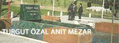 Turgut Özal Anıt Mezarlığı - http://www.teknikisinsaat.com/