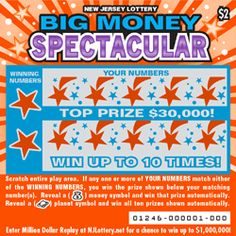 BIG MONEY SPECTACULAR: More Than $24 Million in Prizes. Approximately 17.4 million BIG MONEY SPECTACULAR tickets are initially planned in this game. To learn more about this game, which debuted on December 12, 2014, click on the image. Lotto Games, Off Game, Scratch Off, December 12, Big Money, How To Plan, Image