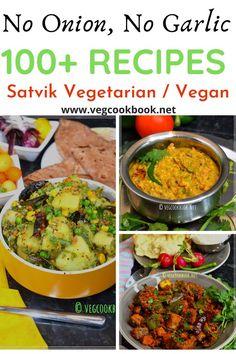 No Onion No Garlic Satvik Vegetarian Vegan Recipes