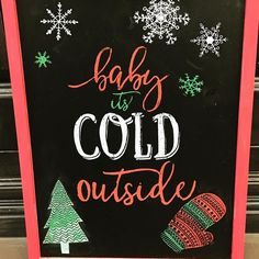 It finally is cold outside! Well at least a little. make this cute chalkboard sign with our new Chalk Couture line of chalk paste and stencils. #babyitscoldoutside #verymerry #pinspirationaz #getyourcrafton #trydiy #familytime #turkeyday #thingstodophoenix