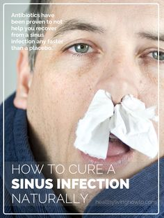 How To Cure A Sinus Infection Naturally | healthylivinghowto.com: warm compress, hot teas/soups, coconut oil