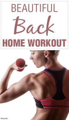 Love to wear racerback tops and dresses, tanks, and spaghetti straps? Achieve the look you want with this simple, convenient Beautiful Back Home Workout! #backworkout #workouts #strengthtraining