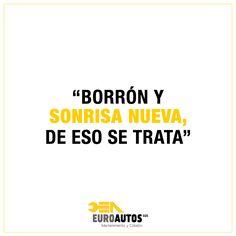 """""""Borrón y sonrisa nueva, de eso se trata"""" #frase #Inspírate #Quote"""