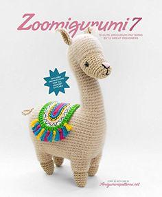 Zoomigurumi 7: 15 Cute Amigurumi Patterns by 13 Great Designers