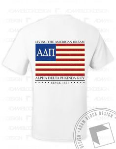 a06dc5fe5 Alpha Delta Pi - ADPi Kinda Guy T-shirt (White) - Order now to help us  reach our goal!