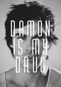 The Vampire Diaries: DAMON IS MY DRUG