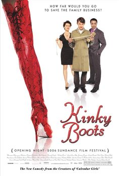 A drag queen comes to the rescue of a man who, after inheriting his father's shoe factory, needs to diversify his product if he wants to keep the business afloat. based on a true story.