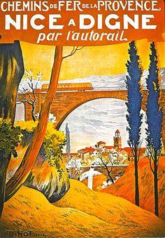 Fantastic Glossy Print - 'Nice A Digne Par L'Autorail' - Taken From A Rare Vintage Travel Poster (Vintage Travel / Transport Posters) Tourism Poster, New Poster, Pub Vintage, Railway Posters, Art Deco Posters, Vintage Travel Posters, Poster Vintage, Old Ads, France Travel